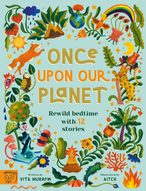 Once Upon Our Planet by Vita Murrow, Aitch | 9781913520083