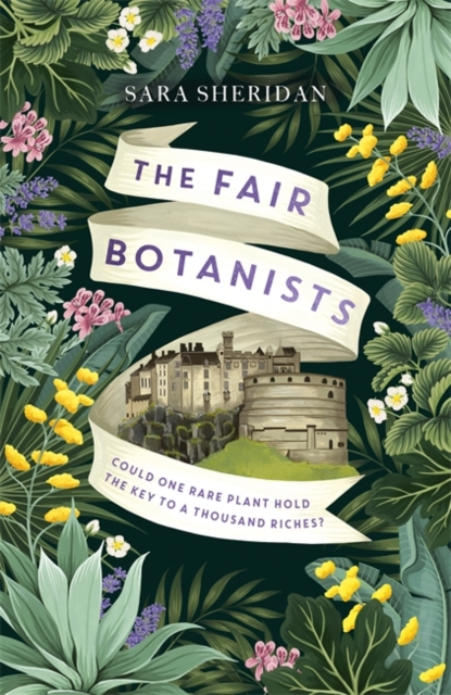 The Fair Botanists by Sara Sheridan | 9781529336207