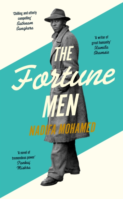 The Fortune Men by Nadifa Mohamed | 9780241466940