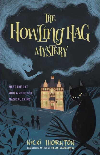 The Howling Hag Mystery by Nicki Thornton | 9781913322700