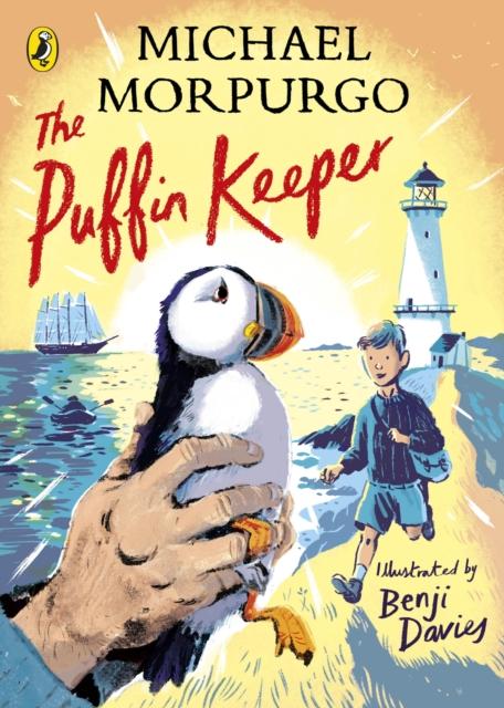 The Puffin Keeper by Michael Morpurgo, Benji Davies | 9780241454503
