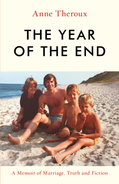 The Year of the End by Anne Theroux | 9781785787393
