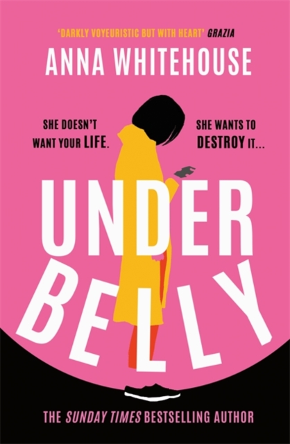 Underbelly by Anna Whitehouse | 9781398702462