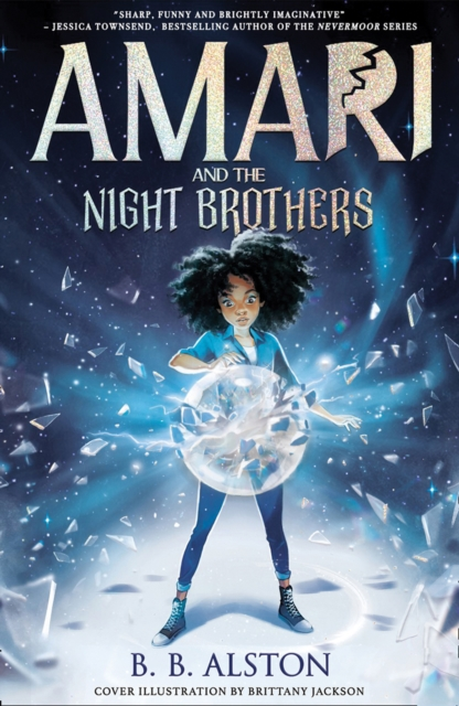 Amari and the Night Brothers by B. B. Alston   9781405298193