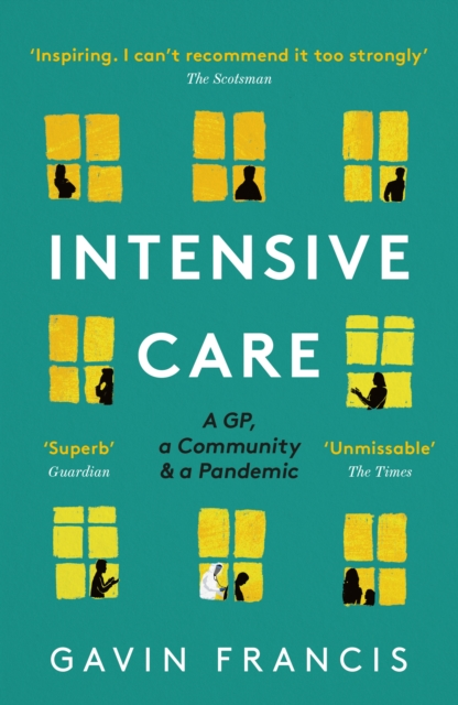 Intensive Care by Gavin Francis   9781788167338