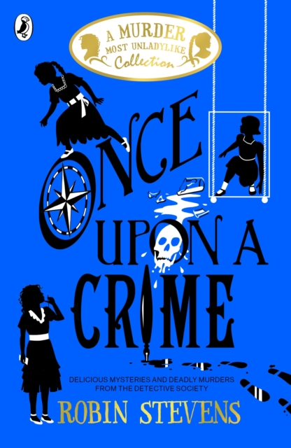 Once Upon a Crime by Robin Stevens   9780241419830