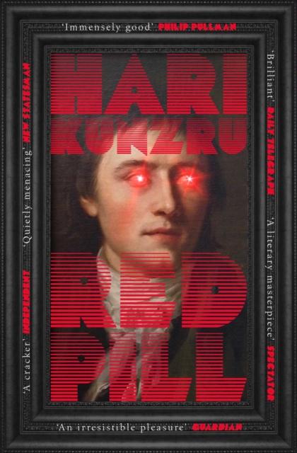 Red Pill by Hari Kunzru   9781471194504