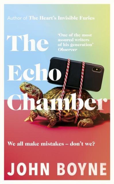 The Echo Chamber by John Boyne   9780857526212