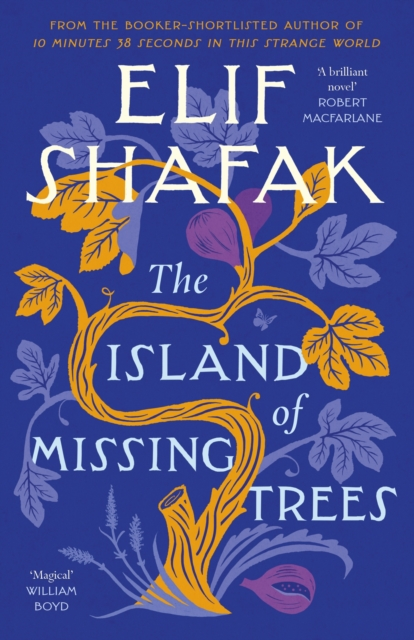 The Island of Missing Trees by Elif Shafak   9780241434994