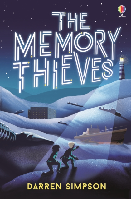 The Memory Thieves by Darren Simpson | 9781474976695