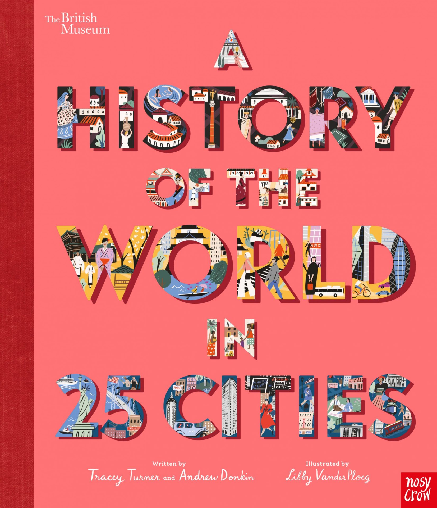 A History of the World in 25 Cities by Tracey Turner and Andrew Donkin, Libby VanderPloeg | 9781788006712