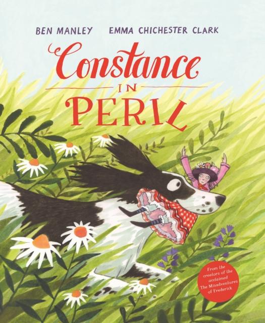 Constance in Peril by Ben Manley, Emma Chichester Clark | 9781509839735