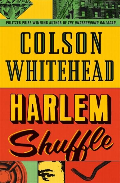 Harlem Shuffle by Colson Whitehead | 9780708899441