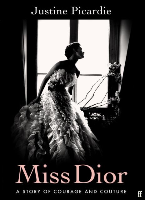 Miss Dior by Justine Picardie | 9780571356522