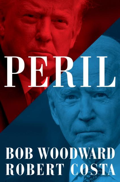 Peril by Bob Woodward, Robert Costa | 9781398512146