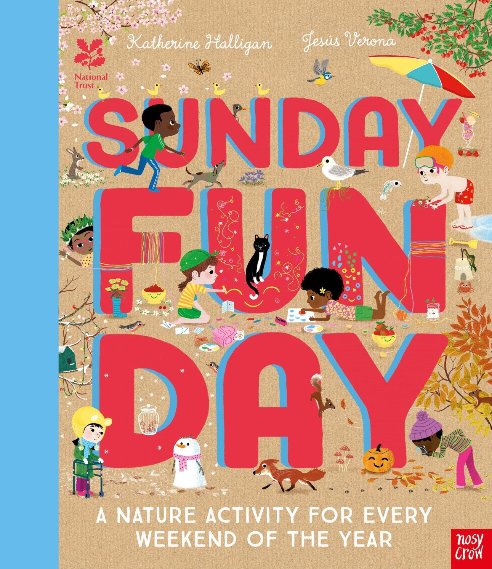 Sunday Funday by Katherine Halligan, Jesús Verona | 9781788009058