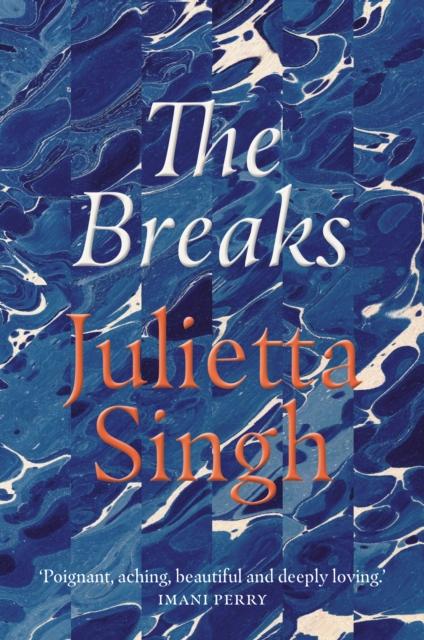 The Breaks by Julietta Singh   9781914198007