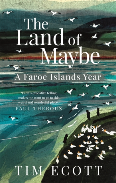 The Land of Maybe by Tim Ecott   9781780725185