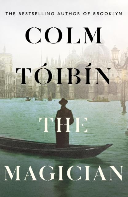 The Magician by Colm Tóibín | 9780241004616