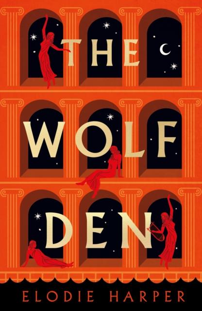 The Wolf Den by Elodie Harper | 9781838933555