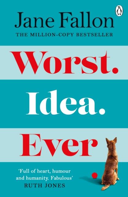Worst Idea Ever by Jane Fallon | 9780241515334