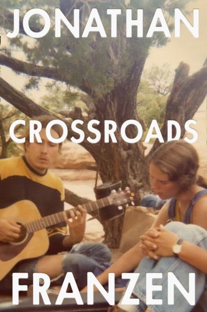 Crossroads by Jonathan Franzen | 9780008308896