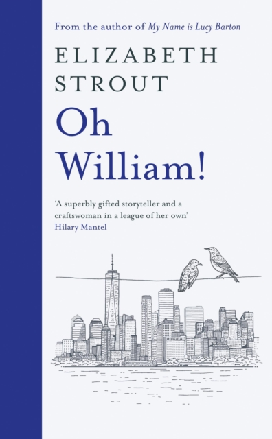 Oh William! by Elizabeth Strout | 9780241508176