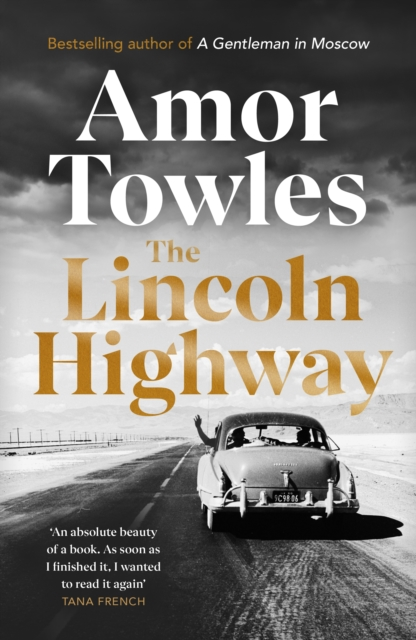 The Lincoln Highway by Amor Towles | 9781786332523