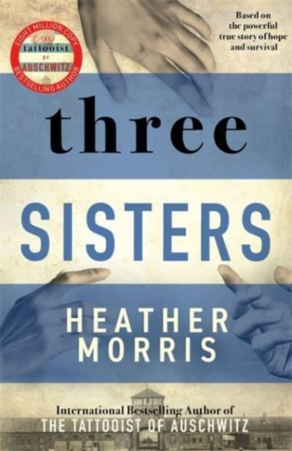 Three Sisters by Heather Morris | 9781838772628